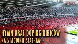 Hymn oraz doping na Stadionie Śląskim podczas meczu Polska 3-2 Korea (27.03.2018 r.)