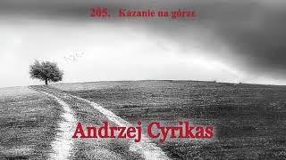 205. Kazanie na górze – pastor Andrzej Cyrikas