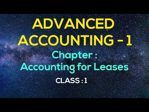 Advanced Accounting - 1( bangla ) , Chapter - Accounting for Lease , Class - 1