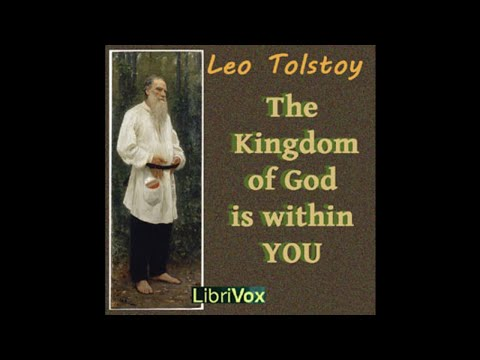 10 The Kingdom of God is Within You by Leo Tolstoy - Evil cannot be suppressed by physical force