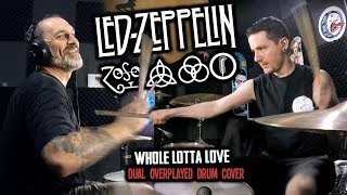 Led Zeppelin - Whole Lotta Love (Dual Overplayed Drum Cover) ft. Dave Raun