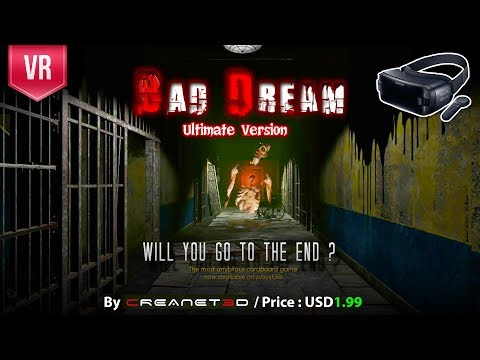 BAD DREAM VR ULTIMATE VERSION for Gear VR - Dive into a pure terror VR Experience.