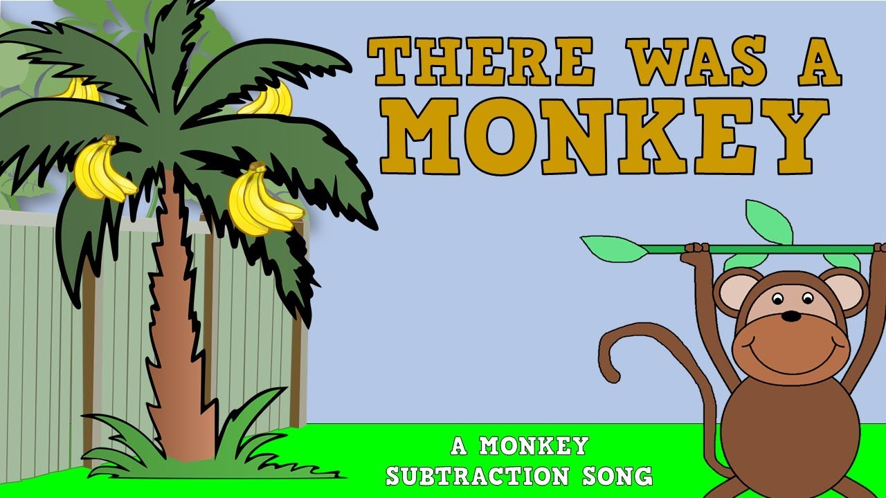 There Was a Monkey!  (A SUBTRACTION SONG FOR KIDS)