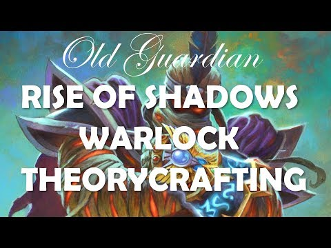 Rise of Shadows Warlock cards and decks theorycrafting (Hearthstone)