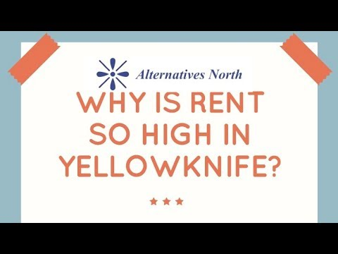 Why Is Rent So High in Yellowknife, NWT?