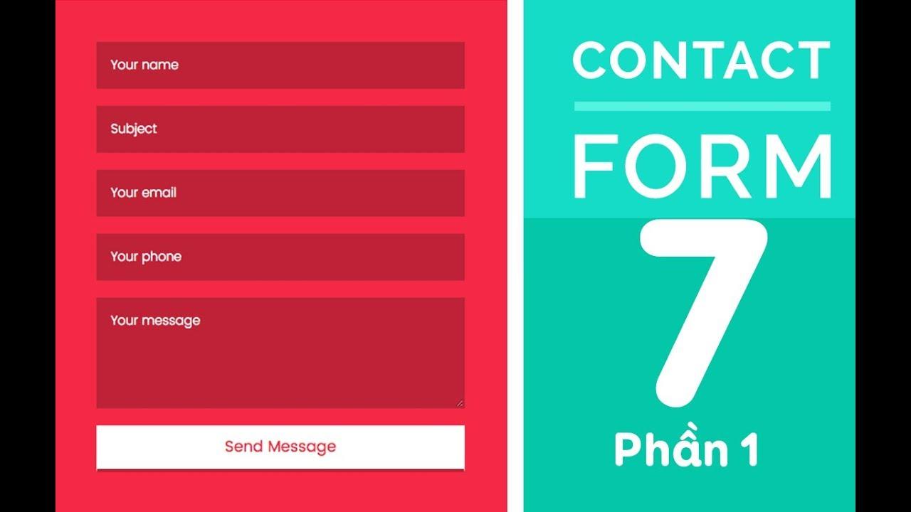 Hướng dẫn tạo Form liên hệ với Plugin Contact Form 7 - Phần 1