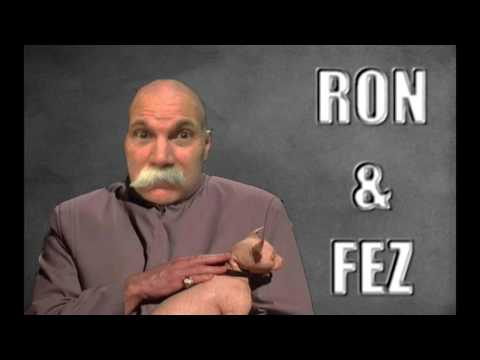 Ron & Fez - Fez  is angry with O&A