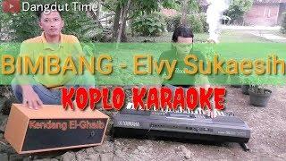 BIMBANG - Elvy Sukaesih Koplo Karaoke Yamaha PSR S970 cover by : Dangdut Time