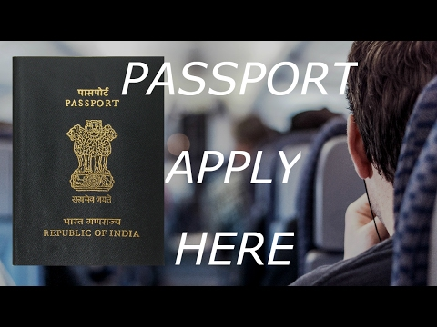 How to apply for an Indian Passport? (for students) (year 2017)