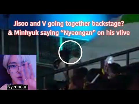 Jisoo Fanboys? Part 36 BTS V & BP Jisoo together in going backstage + Minhyuk said nyeongan in vlive