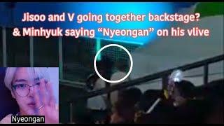 Video Jisoo Fanboys? Part 36 BTS V & BP Jisoo together in going backstage + Minhyuk said nyeongan in vlive download MP3, 3GP, MP4, WEBM, AVI, FLV April 2018