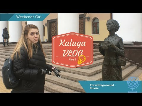 KALUGA,V.2: TERRIBLE TARTARS & POOR NAPOLEON (Travelling around Russia, p.1)