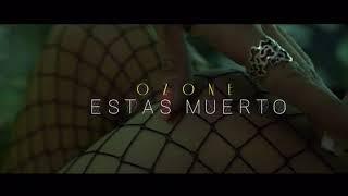 Video clip oficial del tema #EstasMuerto Instagram : ozoneoficial C...