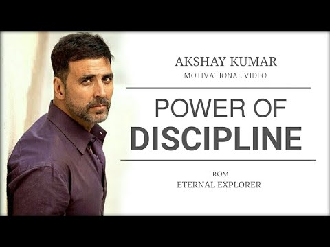 'POWER OF DISCIPLINE' (ft. Akshay Kumar) – Motivational video | Akshay Kumar Inspirational speech