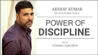 'POWER OF DISCIPLINE' (ft. Akshay Kumar) - Motivational video | Akshay Kumar Inspirational speech