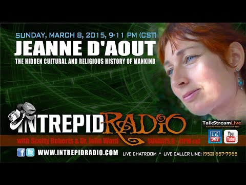 Intrepid Radio (illustrated interview) with Dr John Ward, Scotty Roberts and author Jeanne D'Aout.