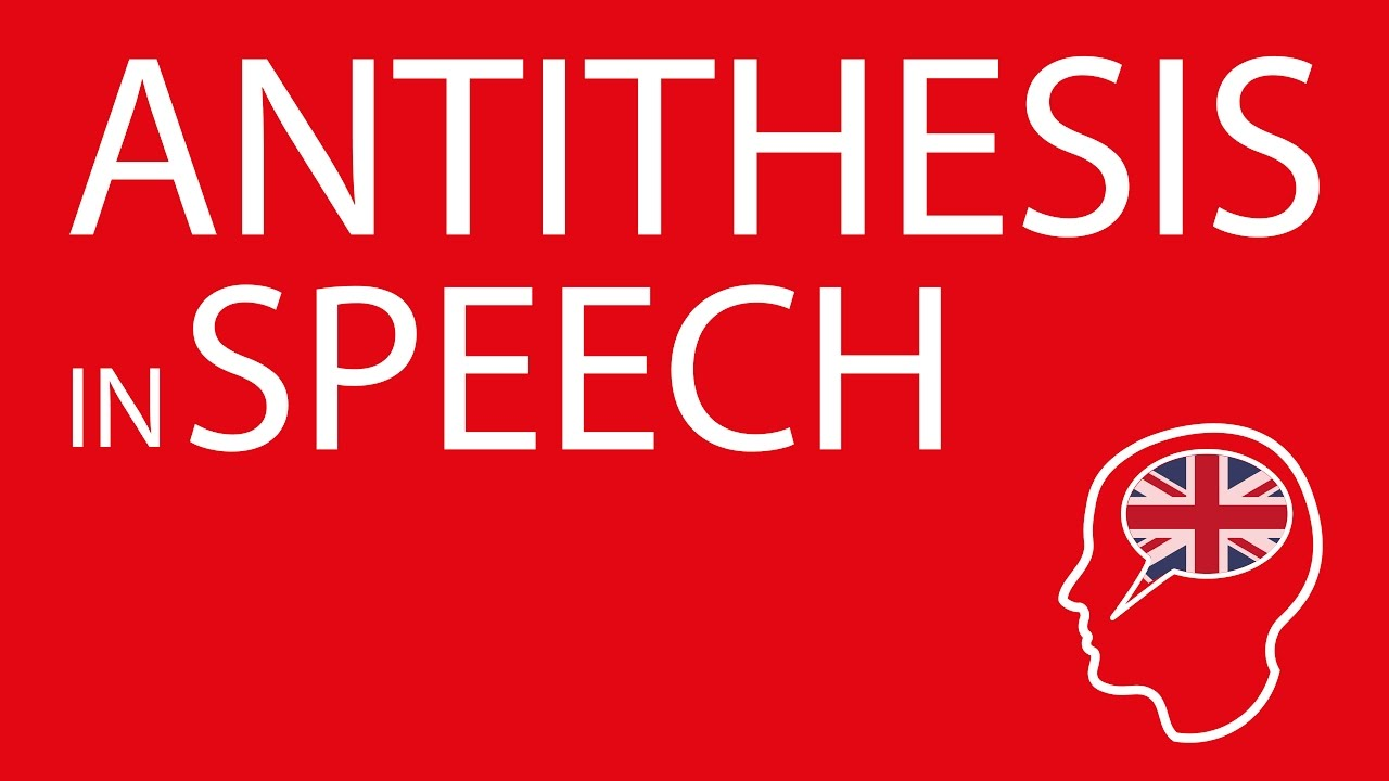 antithesis in speech youtube
