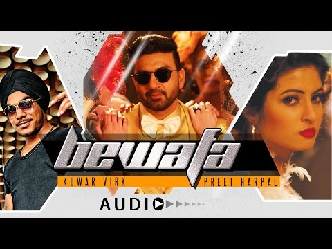 BEWAFA Audio Song | NEW PUNJABI SONG 2016 | Preet Harpal, Ft. Kuwar Virk | T-SERIES