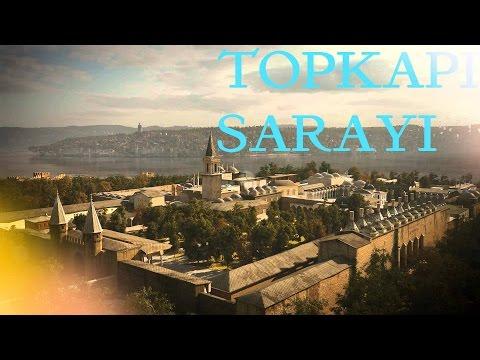 Topkapı Sarayı Hakkında /TARİHİNİ SEVEN ADAM