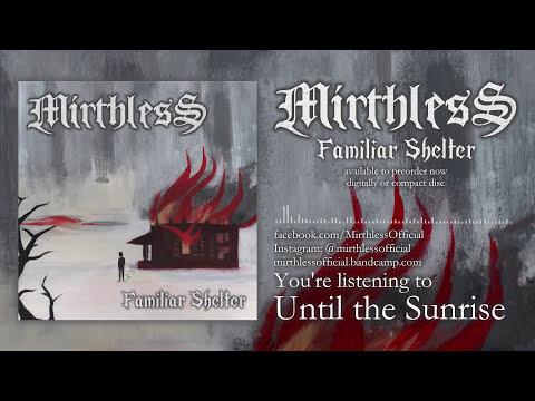 Mirthless - Until the Sunrise