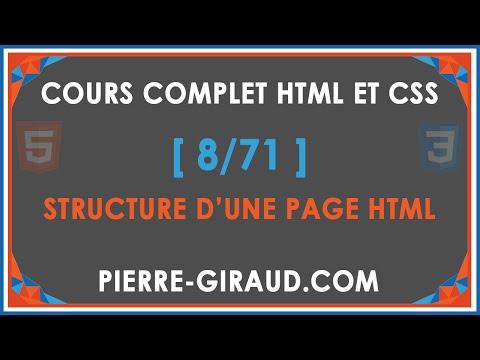 COURS COMPLET HTML ET CSS [8/71] - Structure D'une Page HTML