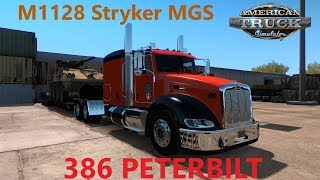 American Truck Simulator 386 Peterbilt M 1128 MGS