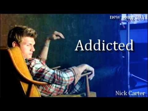 Nick carter - Addicted ( NEW SONG 2011 ) HD