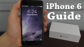 iPhone 6 - Complete Beginners Guide