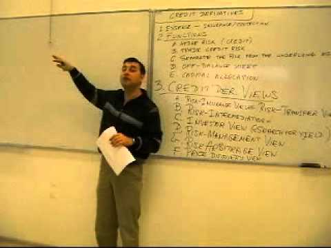 Structured Finance, Lecture 2 - Credit Derivatives - Part 1