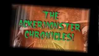 Short Trailer: THE ACKERMONSTER CHRONICLES! (2012)