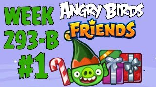 Angry Birds Friends 🐤 🐦 - Santacoal & Candyclaus Tournament 🎁 Week 293-2 Level 1