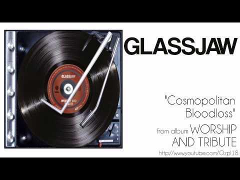 Glassjaw - Cosmopolitan Bloodloss