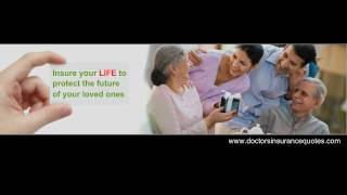 Doctors Insurance Quotes: Life-Health-Disability Insurance