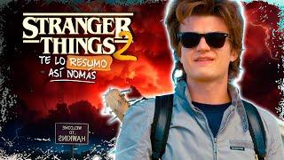 Stranger Things 2 | Te Lo Resumo Así Nomás#136