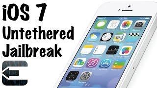 Jailbreak Untethered iOS 7 iPhone 5S/5C/5/4S/4, iPad Air/Mini/4/3/2, iPod Touch 5G - evasi0n7