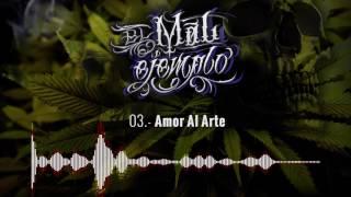 03.- Amor Al Arte - Santa Grifa (El Mal Ejemplo VOL.3)