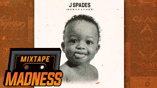 J Spades - Baby Father #BlastFromThePast | @MixtapeMadness