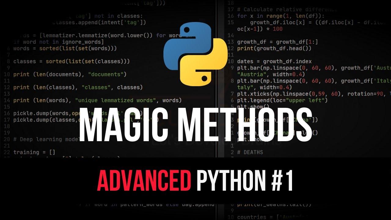 Magic Methods & Dunder - Advanced Python Tutorial #1