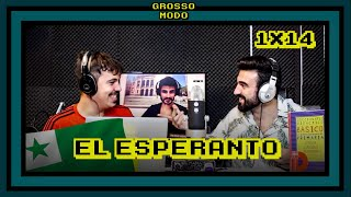 Gross Modo - El Esperanto