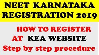 NEET 2019 KARNATAKA REGISTRATION FULL PROCEDURE   KEA.KAR.NIC.IN