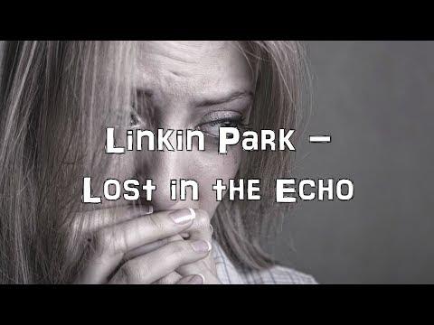 Linkin Park - Lost in the Echo [Acoustic Cover.Lyrics.Karaoke]