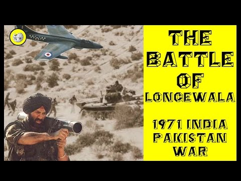 Battle of Longewala - 1971 India Pakistan War