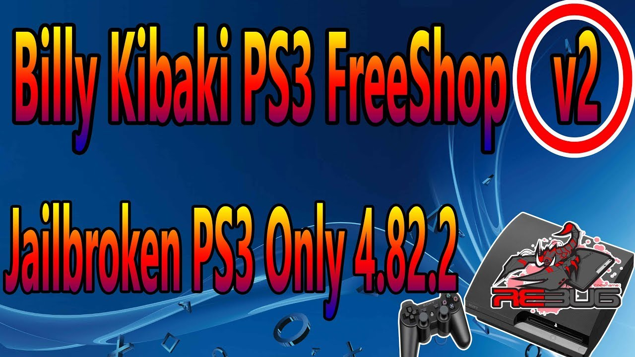 Billy Kibaki PS3 FreeShop V2 Jailbroken PS3 Only 4 82 2 by billy kibaki __  the jamaican