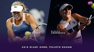 Anett Kontaveit vs. Bianca Andreescu | 2019 Miami Open Fourth Round | WTA Highlights thumbnail