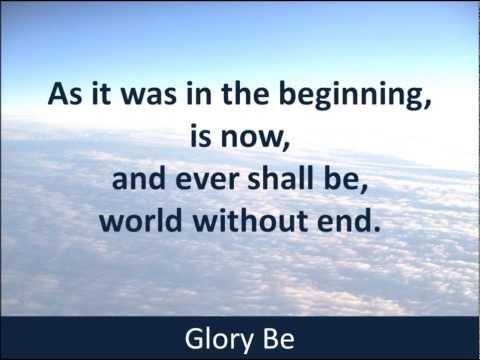 Glory Be - Hear the Prayer