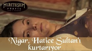 Download Nigar Kalfa, Hatice Sultan'ı Kurtarıyor - Muhteşem Yüzyıl 69.Bölüm Mp3