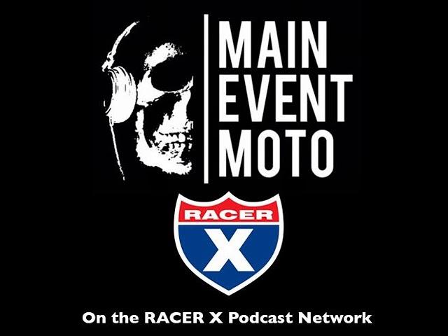 Main Event Moto - Ep# 185 - Pullin Fatty's