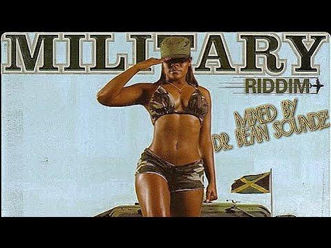 Military Riddim Mix (Dr. Bean Soundz)