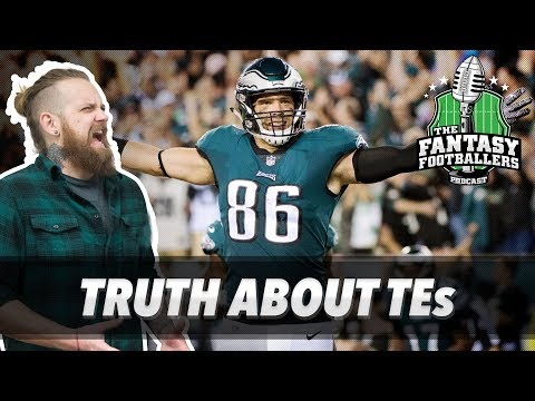 Fantasy Football 2018 - The TRUTH About Fantasy TEs in 2017 - Ep. #517