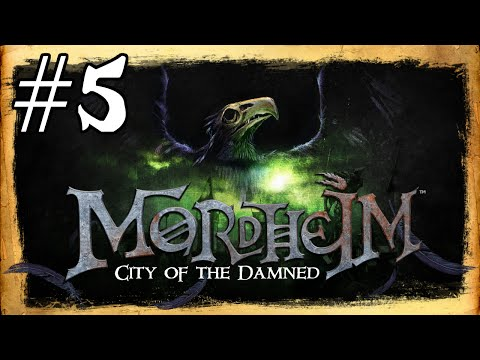 Mordheim Gameplay / Let's Play (Updated) - Wrong Then Right - Part 5